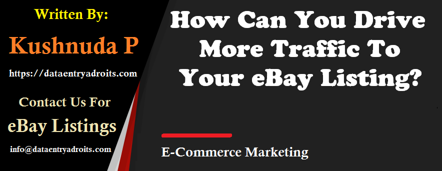 How Can You Drive More Traffic To Your eBay Listing