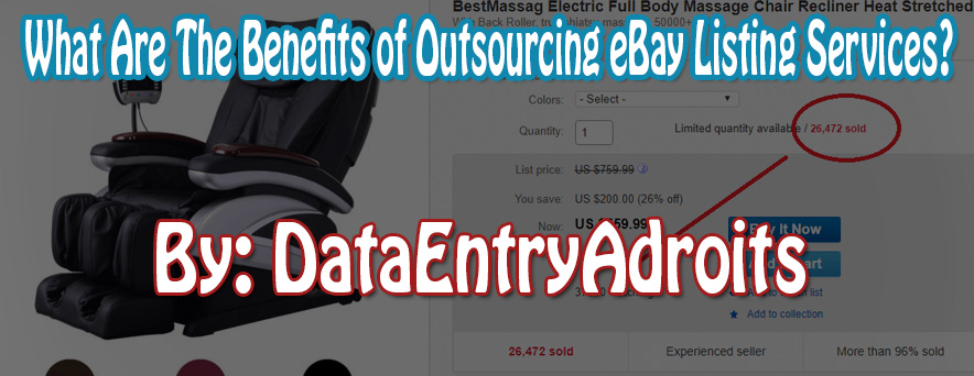 What Are The Benefits of Outsourcing eBay Listing Services