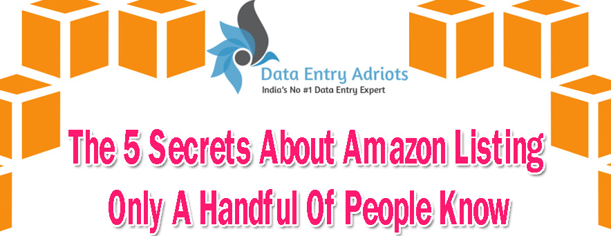 The 5 Secrets About Amazon Listing Only A Handful Of People Know
