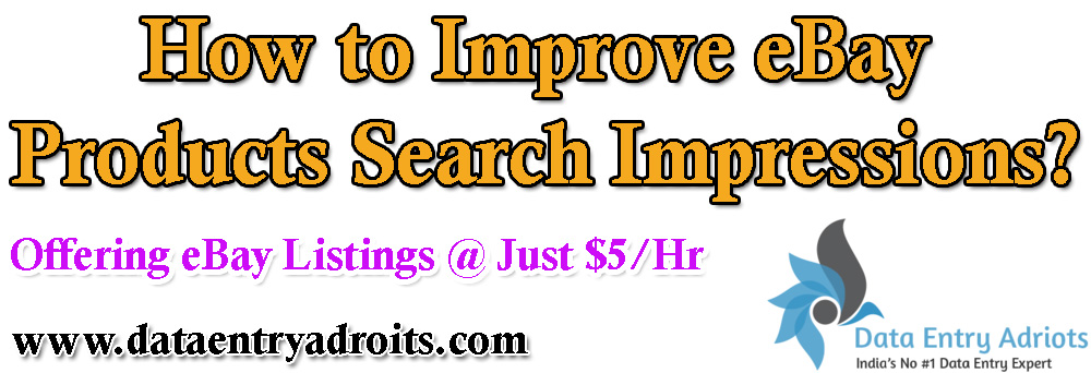 How to Improve eBay Products Search Impressions