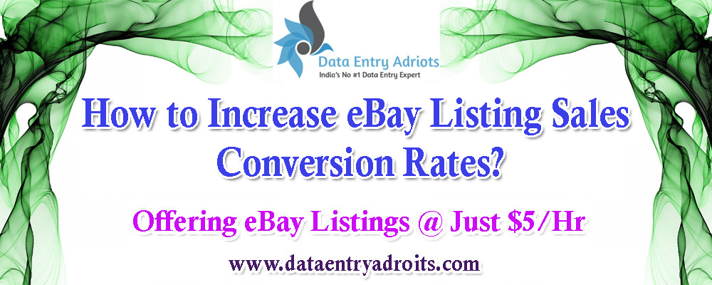 How to Increase eBay Listing Sales Conversion Rates